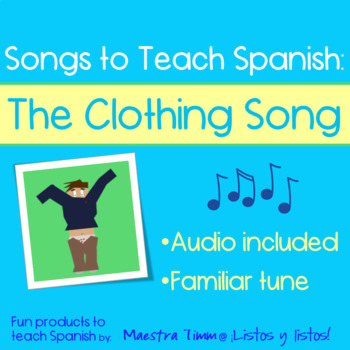 Songs to Teach Spanish:  The Clothing Song