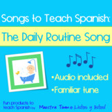 Songs to Teach Spanish:  The Daily Routine Song  (Reflexiv