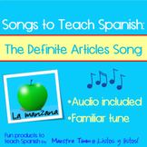 Songs to Teach Spanish:  The Definite Articles Song