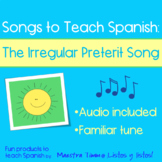 Songs to Teach Spanish:  The Irregular Preterit Song
