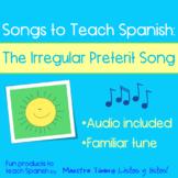 Songs to Teach Spanish:  The Irregular Preterite Song