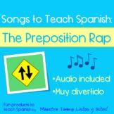 Songs to Teach Spanish:  The Preposition Rap