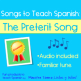 Songs to Teach Spanish:  The Preterite Song