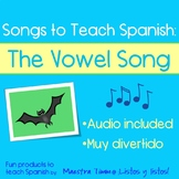 Songs to Teach Spanish:  The Vowel Song