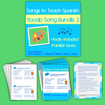 Songs to Teach Spanish:  Vocab Song Bundle 2