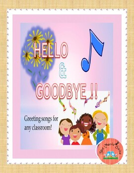 Songs to begin and end your school day!  Hello and Goodbye!  FREE TODAY!