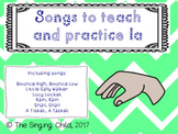 Songs to teach and practice la
