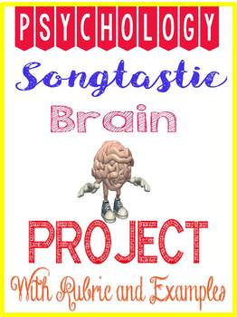 Songtastic Brain Project rubric for Psychology Brain unit