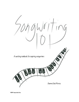 Songwriting 101: A Workbook for Aspiring Songwriters