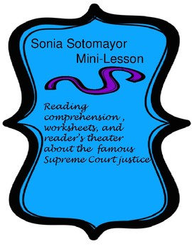 Sonia Sotomayor: A Biography of a Supreme Court Justice BUNDLE! Common Core!