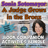 Sonia Sotomayor: A Judge Grows in the Bronx  Interactive Activities w/ Test Prep