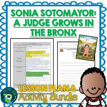 Sonia Sotomayor by Jonah Winter Lesson Planner and Activities