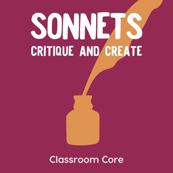 Sonnets: Critique & Create, Lesson Plan & Student Handouts