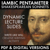 Shakespearean Sonnet, Iambic Pentameter + Creative Writing, PDF & Google Drive