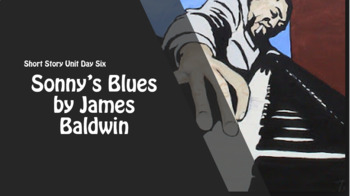 Sonny's Blues Lesson Plan - Two Full Class Periods