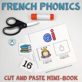 French phonics – Les sons français: Cut and Paste Mini-Book | French Sounds