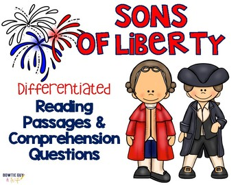 sons of liberty reading passages questions by bow tie guy and wife. Black Bedroom Furniture Sets. Home Design Ideas