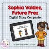 Sophia Valdez, Future Prez - Boom Cards