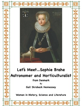 Women's History: Sophie Brahe: Astronomer and Horticulturist (Reading Passage)