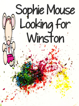 Sophie Mouse - Looking for Winston Comprehension Packet
