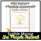 Sophie Mouse: The Maple Festival | Book Companion | Novel