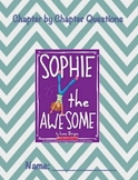 """Sophie the Awesome"" by Lara Bergen Question Packet"