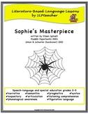 Sophie's Masterpiece: Literature-Based Language Lessons