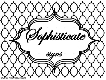 Sophisticate Signs