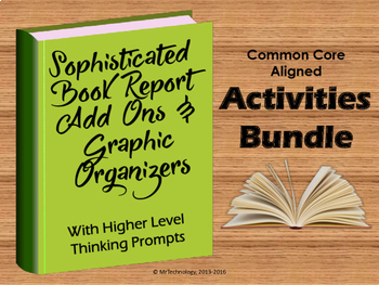 Sophisticated Book Report Add Ons & Graphic Organizer Read