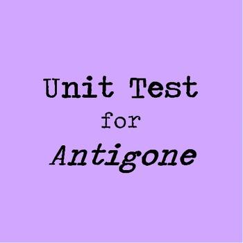Sophocles' Antigone Unit Test with Matching, Multiple Choi