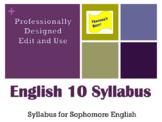 Sophomore English Syllabus - Edit and Use English 10 Contract