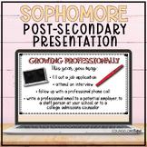 Sophomore Post-Secondary Presentation