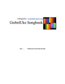 Soprano, Concert, and Tenor GiebelUke Songbook