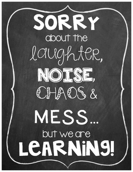 Sorry About the Mess! We are Learning Poster