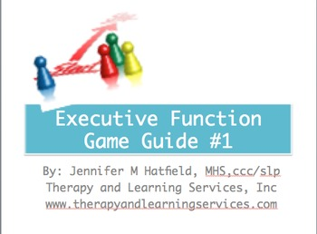 Strengthening Executive Function >> Executive Function Game Guide 1 Tpt