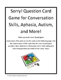 Sorry! Question Card Game