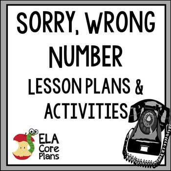 Sorry, Wrong Number Powerpoint, Lesson Plans, Activities, Plus Signposts!