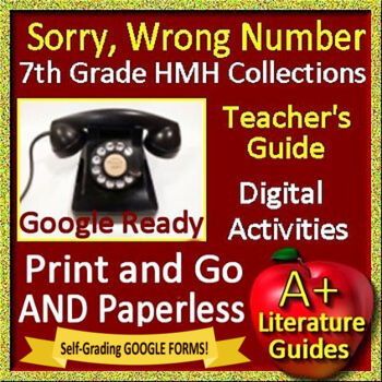Sorry, Wrong Number Teaching Unit for 7th Grade HMH Collections Google Ready