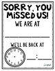 Sorry, You Missed Us Sign