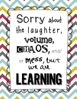 """Sorry about the mess"" Classroom Sign {FREEBIE}"