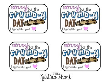 "FREE Sorry for the ""Crumb""-y Day tags"