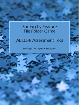 Sort By Feature - ABLLS-R File Folder / Autism Teaching Tool / Sorting Activity