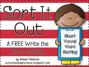 Sort It Out {A FREE Write the Room Activity for Short Vowel Words}