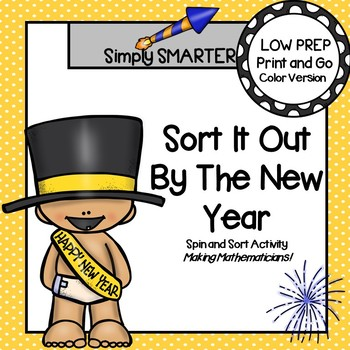 Sort It Out By The New Year:  LOW PREP New Year's Eve Spin and Sort Activity
