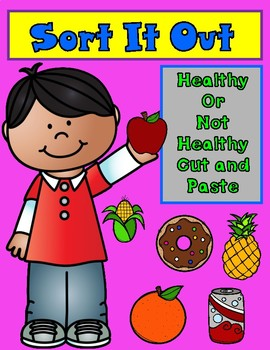 Sort It Out: Healthy or Not Healthy Cut and Paste