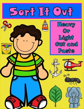 Sort It Out:  Heavy or Light Cut and Paste Activity