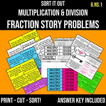 Sort It Out: Multiplication vs. Division Sorting Fraction Story Problems