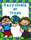 Sort It Out:  Recyclable or Garbage?  Earth Day