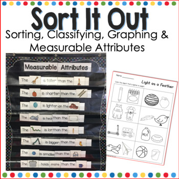 Sort It Out- Sorting Classifying and Graphing Attributes