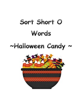 Sort Short O Words ~ Halloween Candy Sort